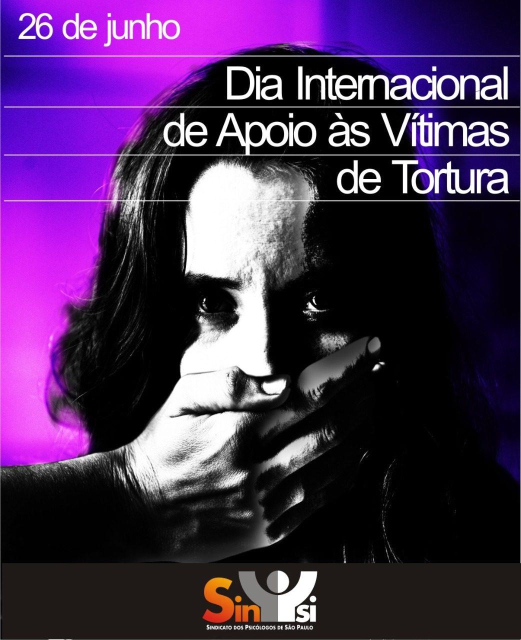 dia internacional do apoio às vítimas de tortura